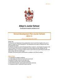Alleyn's Junior School Development Plan 2012-13 - Alleyn's School
