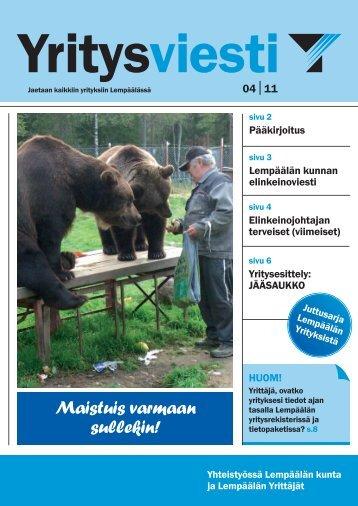 Yritysviesti 4 / 2011 - Suomen Yrittäjät