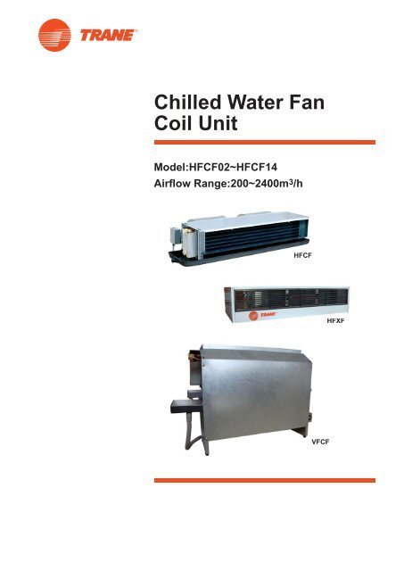 Chilled Water Fan Coil Unit - TraneYumpu