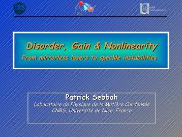 Disorder, Gain & Nonlinearity - CNRS