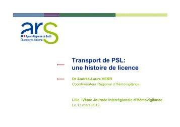 Transport des PSL une histoire de licence - Coordonnateurs ...