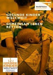 Gesunde Kinder WeltWeit Gemeinsam leben retten - World Vision