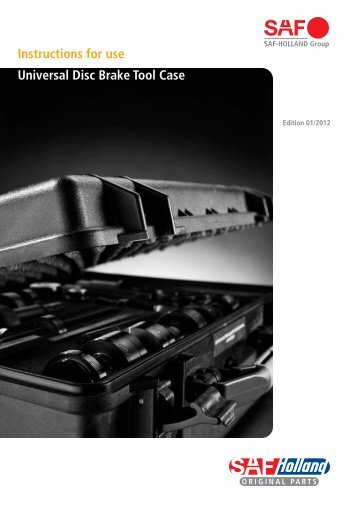 Instructions for use Universal Disc Brake Tool Case - saf-holland