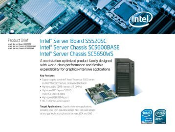 Intel® Server Board S5520SC Intel® Server Chassis SC5600BASE ...