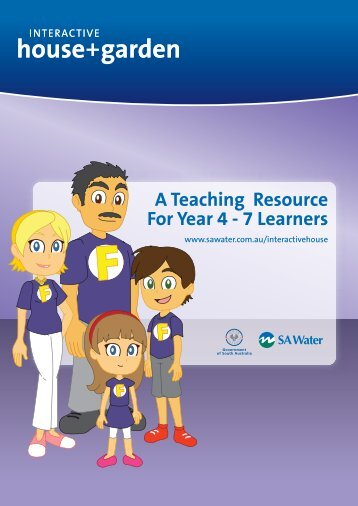 A Teaching Resource For Year 4 – 7 Learners - SA Water