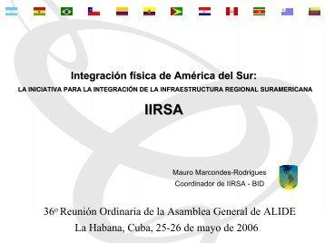 Objetivos Estratégicos IIRSA 2006-2010 - Alide