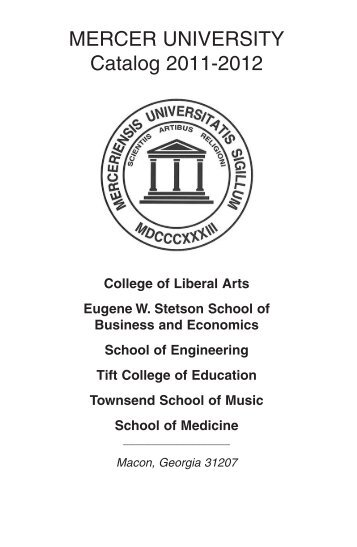 Macon Campus Catalog 2011-2012 - Mercer University