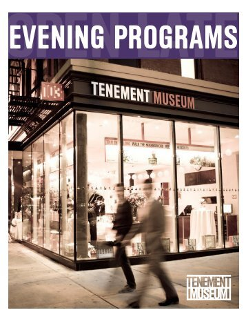 evening groups brochure - Lower East Side Tenement Museum