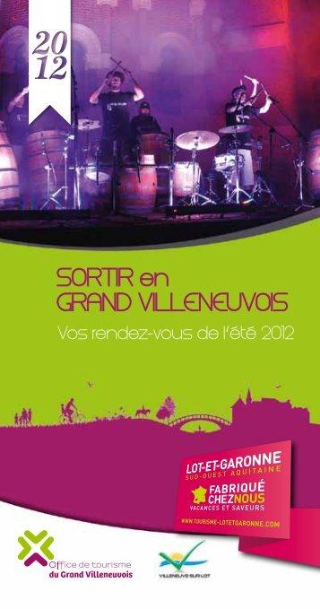 """""""Sortir en Grand Villeneuvois"""" les rendez-vous ... - Villeneuve sur Lot"""