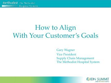 How to Align With Your Customer's Goals - IDN Summit and Expo