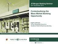 JP Morgan Banking Seminar – 25 November 2011 - Nedbank Group ...