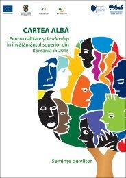 cartea albă - Calitate si Leadership pentru Invatamantul Superior ...