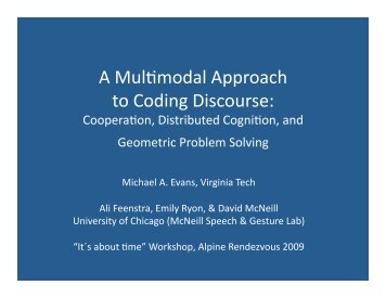 Download a recent conference presentation .ppt - McNeill