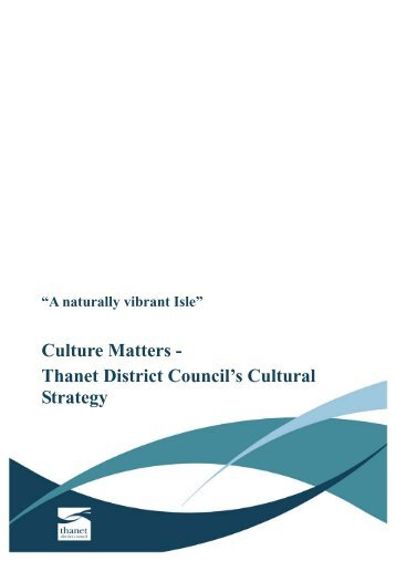 Cultural strategy - Thanet District Council