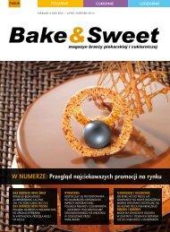 w numerze: Przegląd najciekawszych promocji na ... - Bake & Sweet