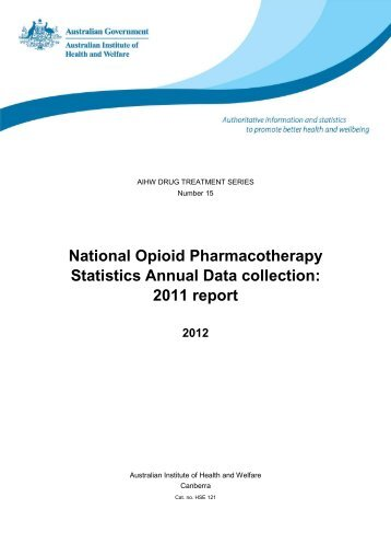 National Opioid Pharmacotherapy Statistics Annual Data collection ...