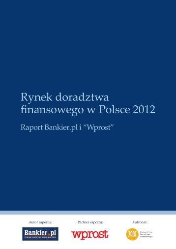 Rynek doradztwa finansowego w Polsce 2012 - Bankier.pl