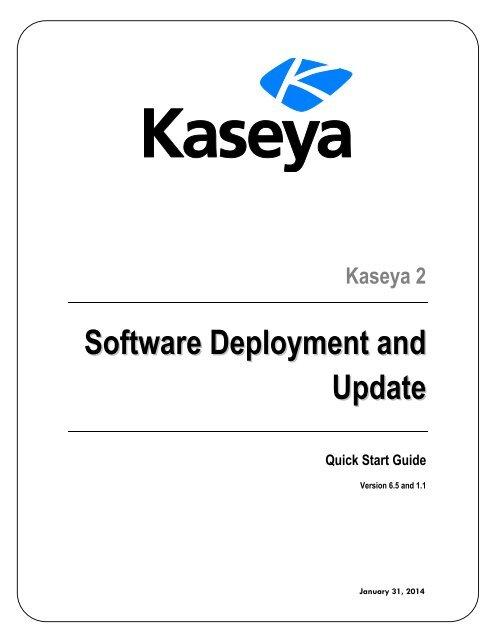 Software Deployment and Update - Kaseya Documentation