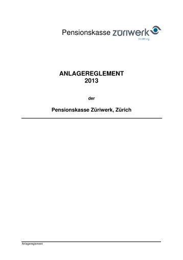 PK Züriwerk Anlagereglement 2013
