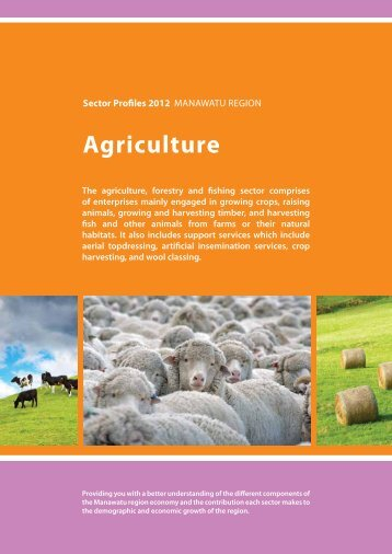 PNCC Agriculture Sector Profile 2012 - Palmerston North City Council