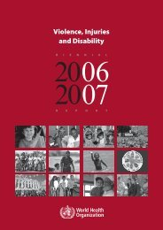 Violence, injuries and disability biennial report, 2006 ... - libdoc.who.int