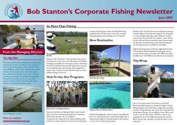Bob Stanton's Corporate Fishing Newsletter June 2007