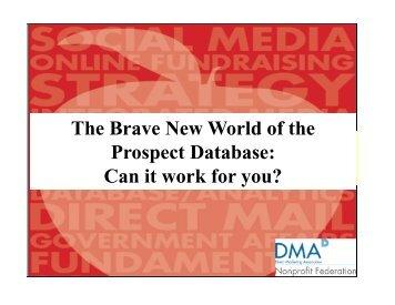 The Brave New World of the Prospect Database - DMA Nonprofit ...
