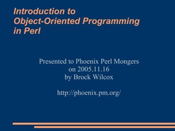 Introduction to Object-Oriented Programming in ... - The Lack Thereof