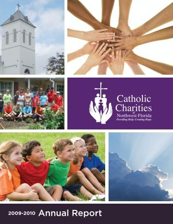 2009-2010 Annual Report - Catholic Charities of Northwest Florida