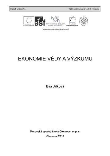 EKONOMIE VĚDY A VÝZKUMU - Moravská vysoká škola Olomouc