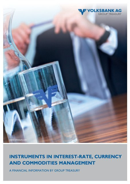 instruments in interest-rate, currency and ... - Volksbank AG