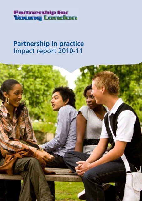 Partnership in practice Impact report 2010-11 - Partnership for ...