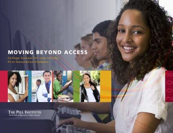 Moving Beyond Access: College Success for Low-Income, First ...