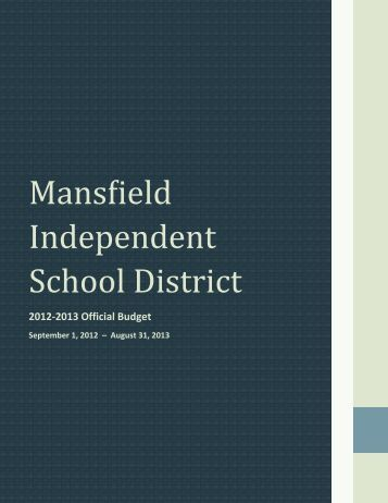 2012-13 Adopted Budget Book - Mansfield Independent School ...