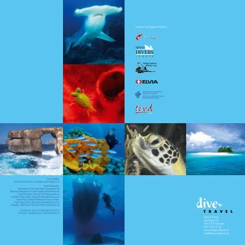 Dive & Travel Austrasse 50 CH-3175 Flamatt 031-744 15 15 www ...