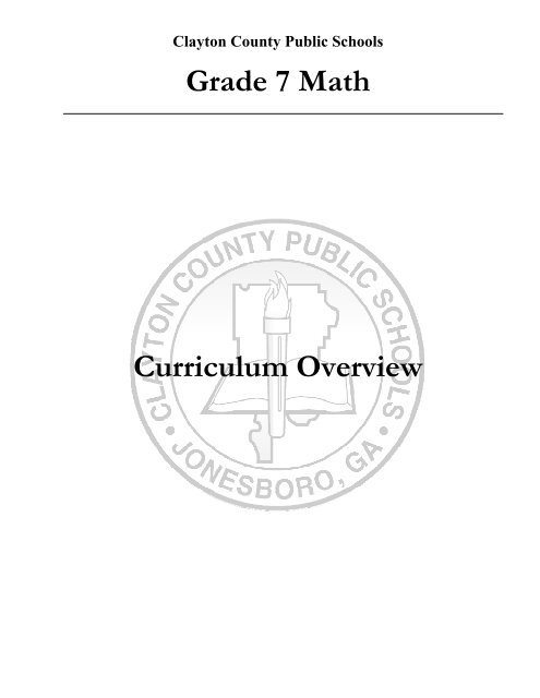 Grade 7 Math Curriculum Overview - Clayton County Public Schools