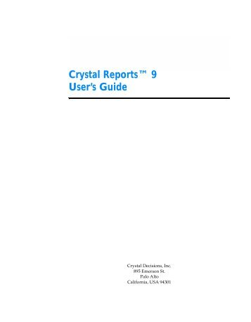 crystal reports user guide daily instruction manual guides u2022 rh testingwordpress co Crystal Reports for Dummies crystal reports 2008 sp3 user guide