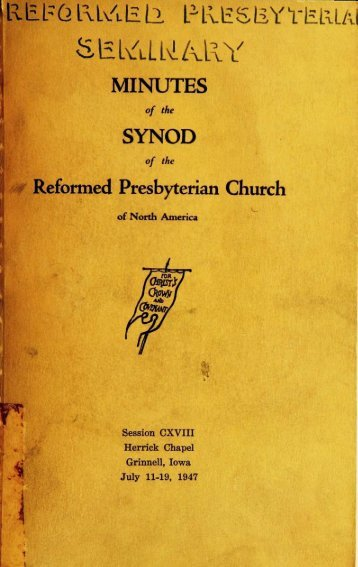 Reformed Presbyterian Minutes of Synod 1947