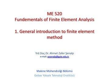01-fem-ntroduction.pdf (0,2 MB) - Gebze Yüksek Teknoloji Enstitüsü
