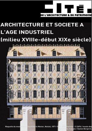 dossier pédagogique architecture et société à l'âge industriel