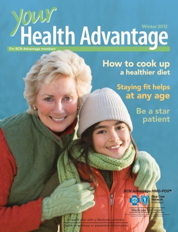 Your Health Advantage Winter Issue 2012 - Blue Care Network