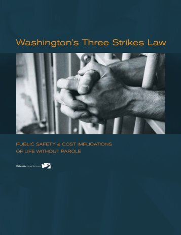 Washington's Three Strikes Law - Columbia Legal Services