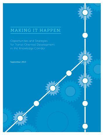 MAKING IT HAPPEN: - Center for Transit-Oriented Development
