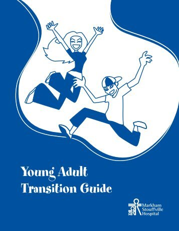 Young Adult Transition Guide - Markham Stouffville Hospital