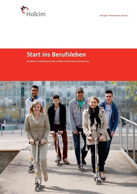 Start ins Berufsleben (PDF-Datei, 1.8 MB) - Holcim Schweiz