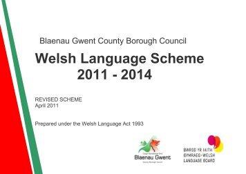 Welsh Language Scheme 2011 - 2014 - Blaenau Gwent County ...