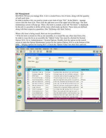 Kit Management MATRIX-TM lets you manage Kits. A kit is created ...