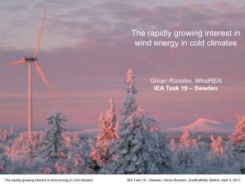 The rapidly growing interest in wind energy in cold climates