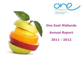 Annual Report 2011/12 - One East Midlands