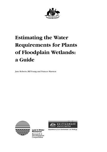 Estimating the Water Requirements for Plants of Floodplain Wetlands